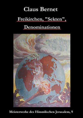 """Freikirchen, """"Sekten"""", Denominationen"""