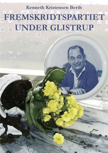 Fremskridtspartiet under Glistrup
