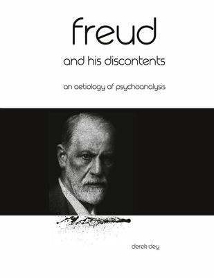 Freud and his discontents