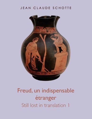 Freud, un indispensable étranger