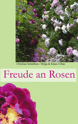 Freude an Rosen