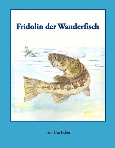 Fridolin der Wanderfisch