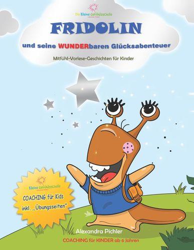 Fridolin und seine wunderbaren Glücksabenteuer