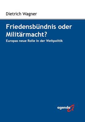 Friedensbündnis oder Militärmacht?