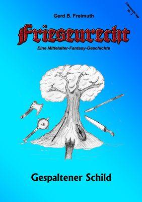 Friesenrecht - Akt III Revisited