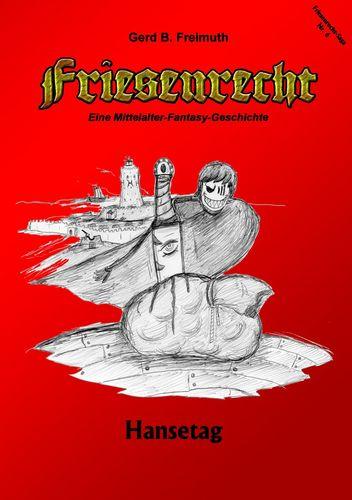 Friesenrecht - Akt VI