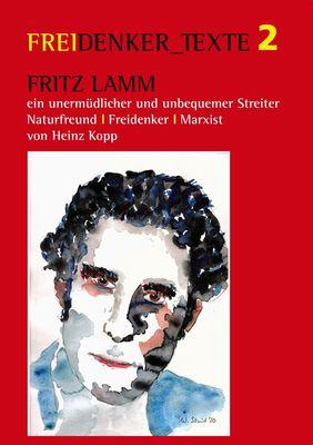 Fritz Lamm - ein unermüdlicher und unbequemer Streiter