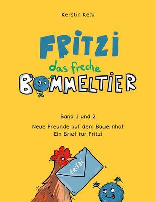 Fritzi, das freche Bommeltier