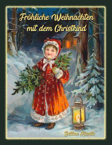 Fröhliche Weihnachten mit dem Christkind