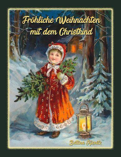 Christkind Bilder Weihnachten.Fröhliche Weihnachten Mit Dem Christkind