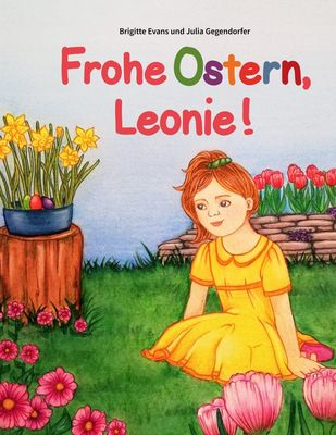 Frohe Ostern, Leonie!