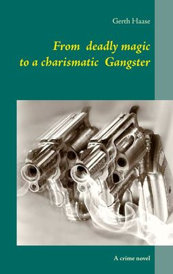 From deadly magic to a charismatic Gangster