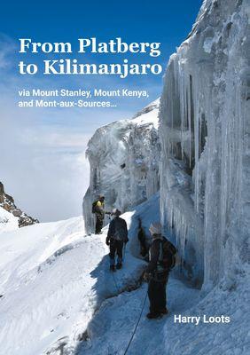 From Platberg to Kilimanjaro