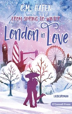 From Spring to Winter - London in Love