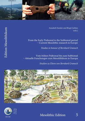 From the Early Preboreal to the Subboreal period - Current Mesolithic research in Europe.