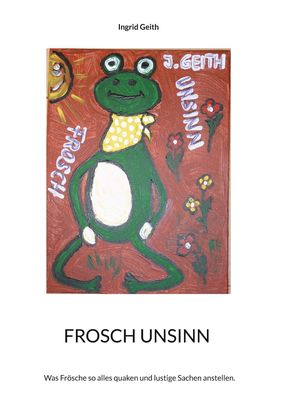 Frosch Unsinn