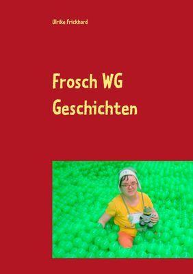 Frosch WG Geschichten