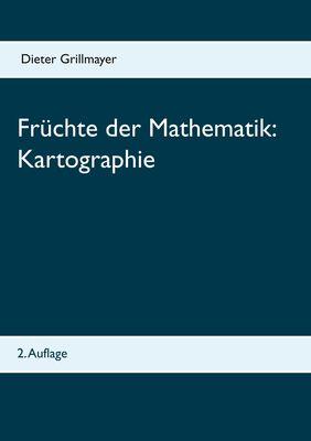 Früchte der Mathematik: Kartographie