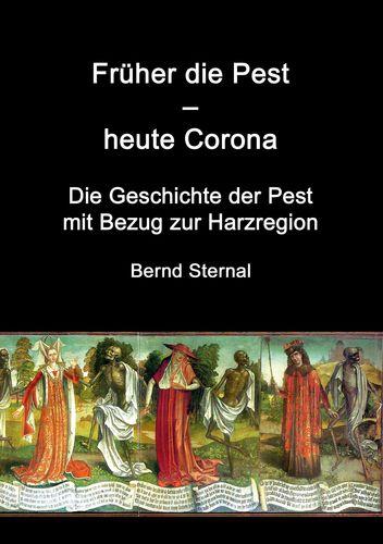 Früher die Pest - heute Corona