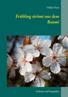 Frühling strömt aus dem Baum!