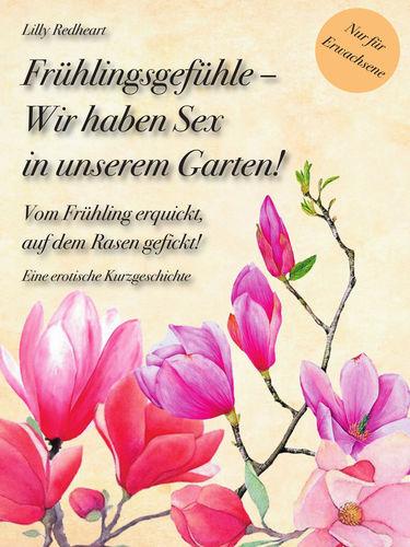 Frühlingsgefühle - Wir haben Sex in unserem Garten!