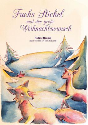 Fuchs Stichel und der große Weihnachtswunsch