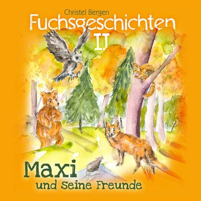 Fuchsgeschichten II