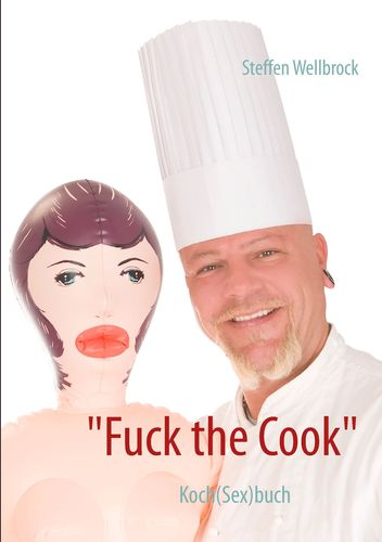 """Fuck the Cook"""