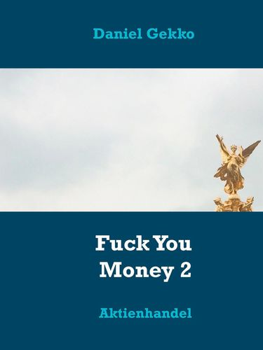 Fuck You Money 2