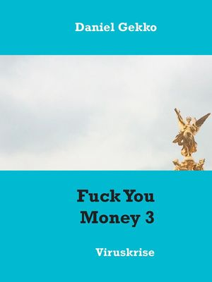 Fuck You Money 3
