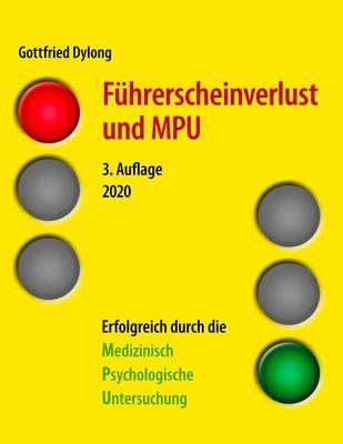Führerscheinverlust und MPU (3. Auflage)