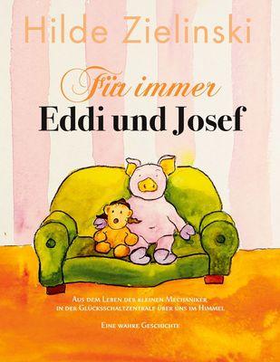Für immer Eddi und Josef