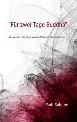 """""""Für zwei Tage Buddha"""""""