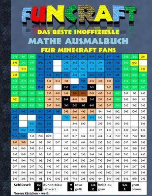 Funcraft - Das beste inoffizielle Mathe Ausmalbuch für Minecraft Fans