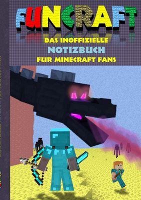 Funcraft - Das inoffizielle Notizbuch (kariert) für Minecraft Fans