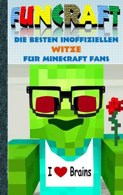 Funcraft - Die besten inoffiziellen Witze für Minecraft Fans