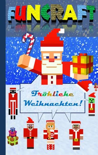 Funcraft - Fröhliche Weihnachten an alle Minecraft Fans!  (inoffizielles Notizbuch)