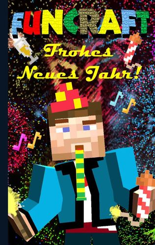 Funcraft - Frohes Neues Jahr an alle Minecraft Fans! (inoffizielles ...