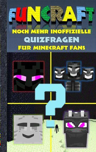 Funcraft - Noch mehr inoffizielle Quizfragen für Minecraft Fans