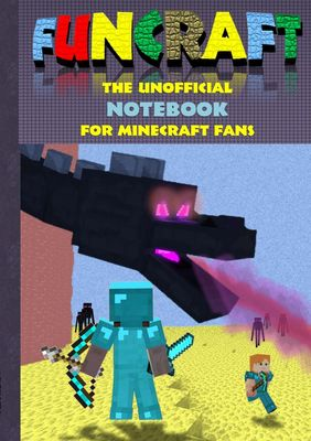 Funcraft - The unofficial Notebook (quad paper) for Minecraft Fans