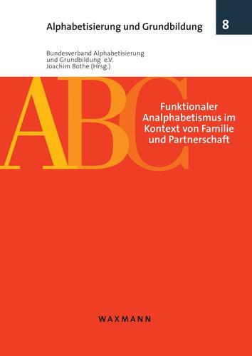 Funktionaler Analphabetismus im Kontext von Familie und Partnerschaft