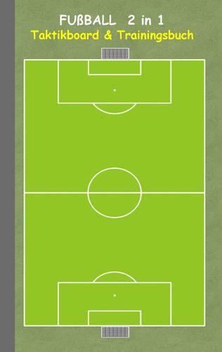 Fußball  2 in 1 Taktikboard und Trainingsbuch