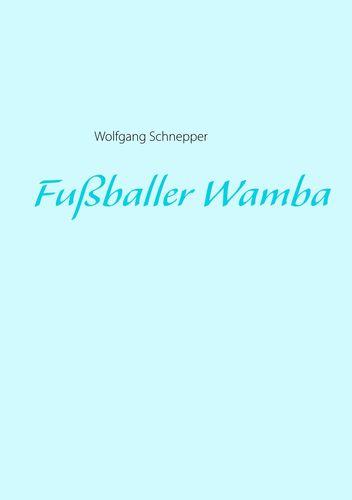 Fußballer Wamba