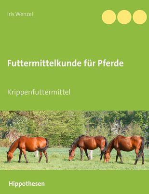 Futtermittelkunde für Pferde