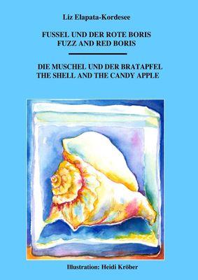 Fuzzel und der rote Boris / Die Muschel und der Bratapfel