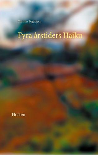 Fyra årstiders Haiku - IV