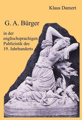 G. A. Bürger in der englischsprachigen Publizistik des 19. Jahrhunderts