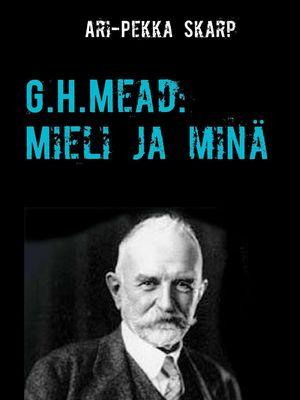G.H.Mead: Mieli ja minä