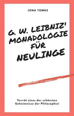 G. W. Leibniz: Monadologie