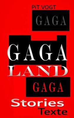 Gaga-Land